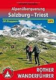 Alpenüberquerung Salzburg - Triest: 28 Etappen. Mit GPS-Tracks. (Rother Wanderführer) - Christof Herrmann