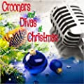 Crooners and Divas At Christmas (45 Original Christmas Songs - Digitally Remastered) : everything 5 pounds (or less!)