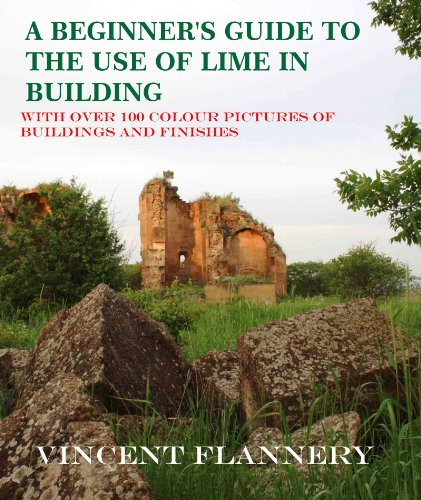 a-beginners-guide-on-the-use-of-lime-in-buildings-old-house-series-with-numerous-colour-images-of-bu