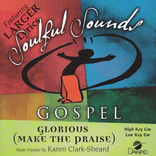 Glorious (Make The Praise)