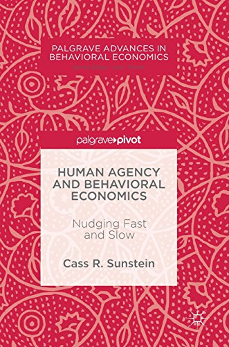 human-agency-and-behavioral-economics-nudging-fast-and-slow