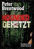 Hounded - Gehetzt von Peter Brentwood