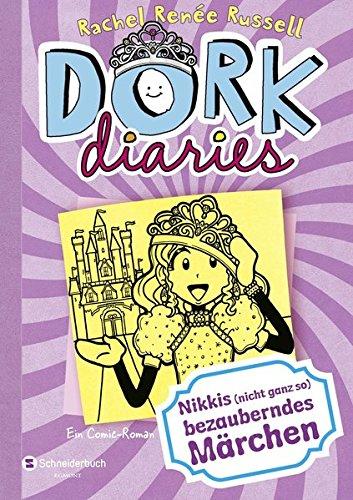 DORK Diaries, Band 08: Nikkis (nicht ganz so) bezauberndes Märchen