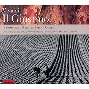 Vivaldi - Il Giustino / Labelle · Comparato · Provvisionato · McGreevy · De Lisi · Cherici · Il Complesso Barocco · Curtis