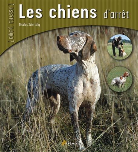 Les chiens d'arrêt par Nicolas Saint-Alby