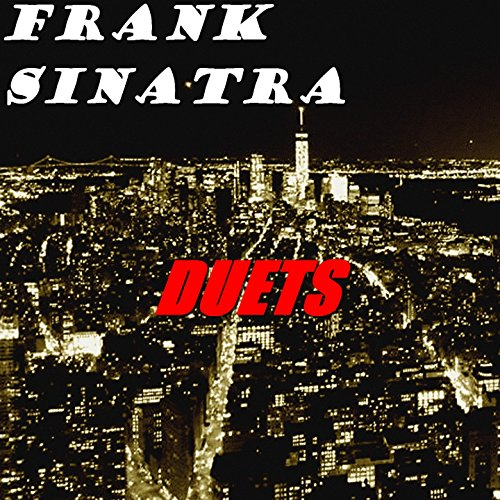 Best Of Duets Frank Sinatra: Duets By Frank Sinatra On Amazon Music