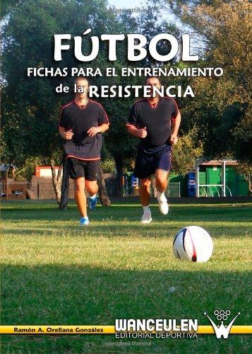 Fútbol: Fichas Para el Entrenamiento de la Resistencia