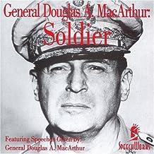 General Douglas A. Macarthur: Soldier