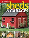 Sheds & Garages: Building Ideas and P...