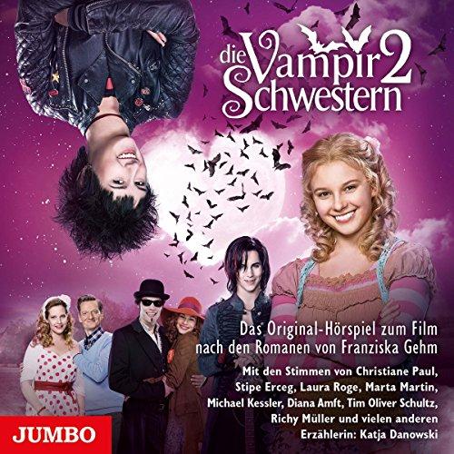 Buchseite und Rezensionen zu 'Die Vampirschwestern 2: Das Original-Hörspiel zum Film' von Franziska Gehm