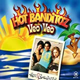 Veo Veo by Hot Banditoz (2004-08-18) -