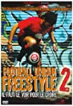 Football Urbain Freestyle Vol 2
