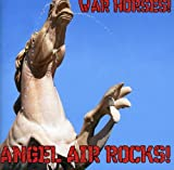 War Horse:Angel Air Rocks
