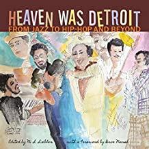 Heaven Was Detroit: From Jazz to Hip-Hop and Beyond (Painted Turtle) (English Edition)