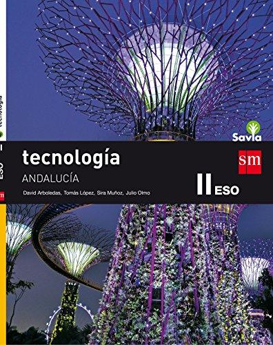 Tecnología. II. Savia. Andalucía - 9788467586237