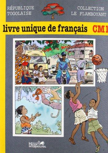 Le Flamboyant, Livre Unique de Français, CM1, Togo, Eleve