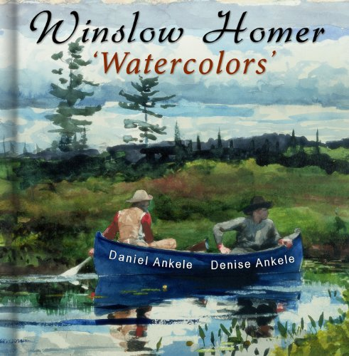 Winslow Homer: Watercolors - 340 Realist Paintings - Realism - Gallery Series (English Edition) por Daniel Ankele