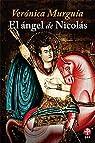 El Angel De Nicolas/ The Angel of Nicholas par Murguía Lores