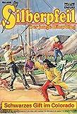 SILBERPFEIL - Der junge Häuptling - Comic # 418: Schwarzes Gift im Colorado