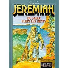 Jeremiah, tome 2 : Du sable plein les dents
