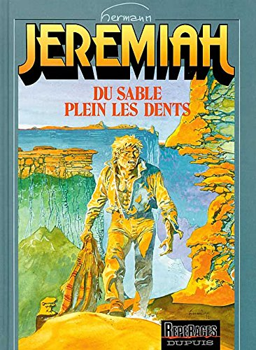 Jeremiah, tome 2 : Du sable plein les dents
