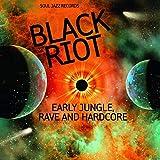 Black Riot, Early Jungle Rave & Hardcore Cd