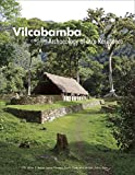 Vilcabamba and the Archaeology of Inca Resistance (Monograph)