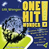 Bayern 3: Ulli Wengers One Hit Wonder, Vol. 2: Always Look On The Bright Side Of Life, Would I Lie To You, Breakfast At Tiffanys, Infinity -
