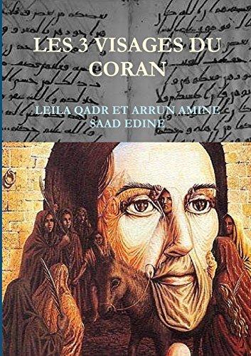 Les 3 visages du Coran par Leila Qadr