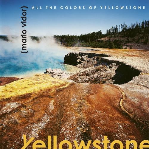 all-the-colors-of-yellowstone