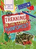 Trekking in the Congo Rainforest (Travelling Wild)