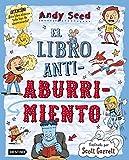 Libros Descargar en linea El libro antiaburrimiento Ilustrado por Scott Garrett Libros de entretenimiento (PDF y EPUB) Espanol Gratis