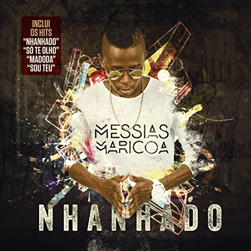 S� Te Olho - Messias Maricoa