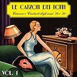 Le canzoni dei nonni, Vol. 1 (Canzoni e cantanti degli anni '20 e '30)