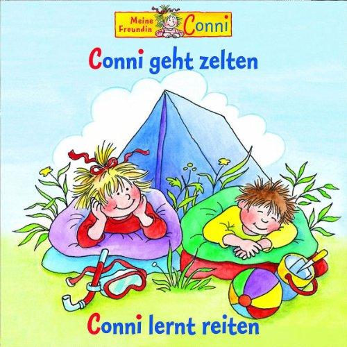 Preisvergleich Produktbild Conni geht Zelten / Conni lernt reiten
