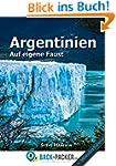 Argentinien auf eigene Faust: Argenti...