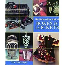 Metalsmith's Book of Boxes & Lockets (English Edition)