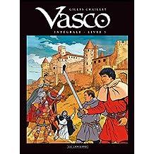 Vasco (Intégrale) - tome 3 - Vasco - Intégrale