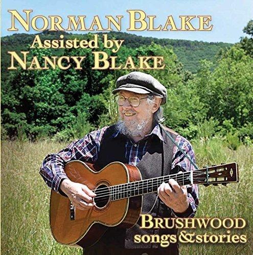 Brushwood (Songs & Stories) - Norman Blake - 2017