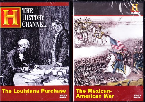 The History Channel : The Louisiana Purchase , the Mexican American War : Expanding America's Borders 2 Pack (History Channel-dvd)