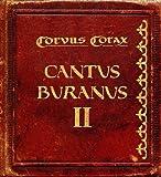 Cantus Buranus II (Ltd.Erstauflage)