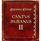 Cantus Buranos 2 -Ltd-
