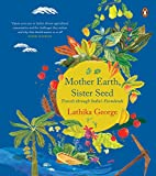 #3: Mother Earth, Sister Seed: Travels through India's Farmlands