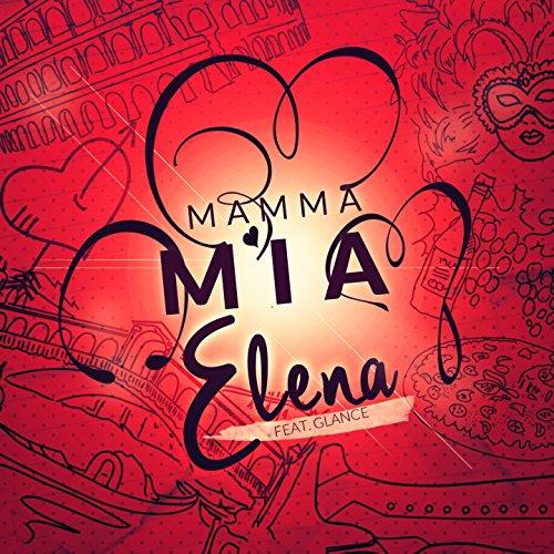 Mamma mia (feat. Glance)