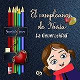 El cumpleaños de Nuria: La Generosidad (Recuperar los valores)