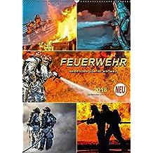 Feuerwehr - selbstloser Dienst weltweit (Wandkalender 2018 DIN A2 hoch): Täglicher Einsatz von Feuerwehren auf der ganzen Welt. (Planer, 14 Seiten ) ... [Kalender] [Apr 07, 2017] Roder, Peter