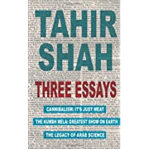 Three Essays by Tahir Shah (2013-07-02)