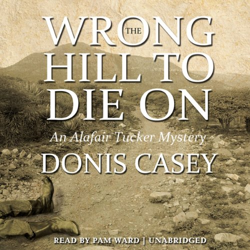 The Wrong Hill to Die On  Audiolibri