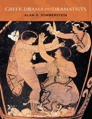 Greek Drama and Dramatists by Alan H. Sommerstein (2002-01-10)