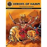 Heroes of Hampi